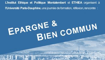 Colloque Epargne & Bien commun - 24 mars 2017 à PARIS-DAUPHINE - ETHIEA-1